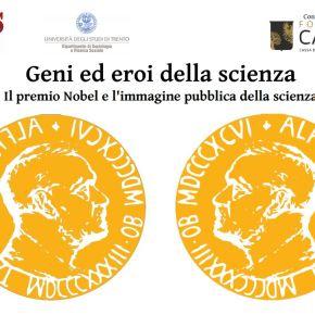 Geni ed eroi della scienza. Il premio Nobel e l'immagine pubblica dellascienza.